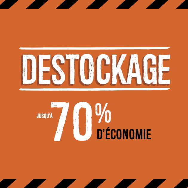 Destockage : jusqu'à 70% d'économie